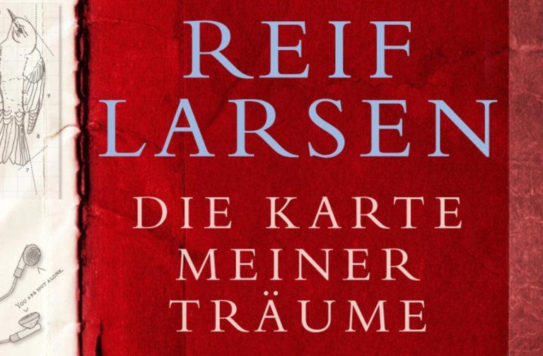 Reif Larsen — Die Karte meiner Träume