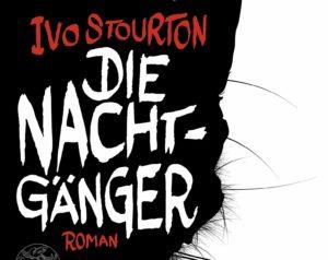 Ivo Stourton – Die Nachtgänger