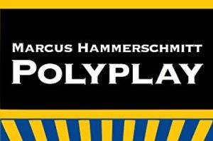 PolyPlayer und Anderswelten