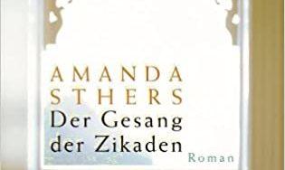 Amanda Sthers – Der Gesang der Zikaden